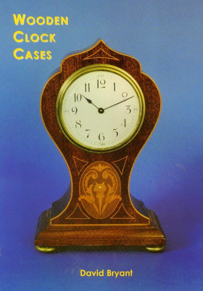 Read Online Wooden Clock Cases pdf