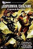 Superman/Shazam El Regreso De Black Adam [DVD]