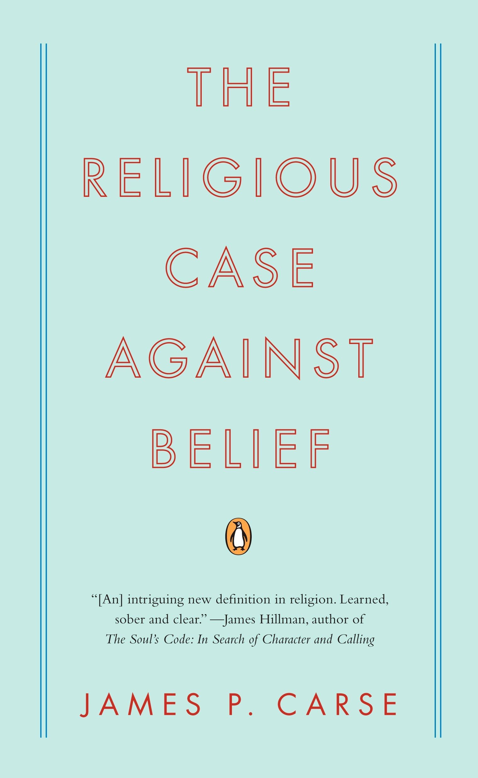 Read Online The Religious Case Against Belief PDF