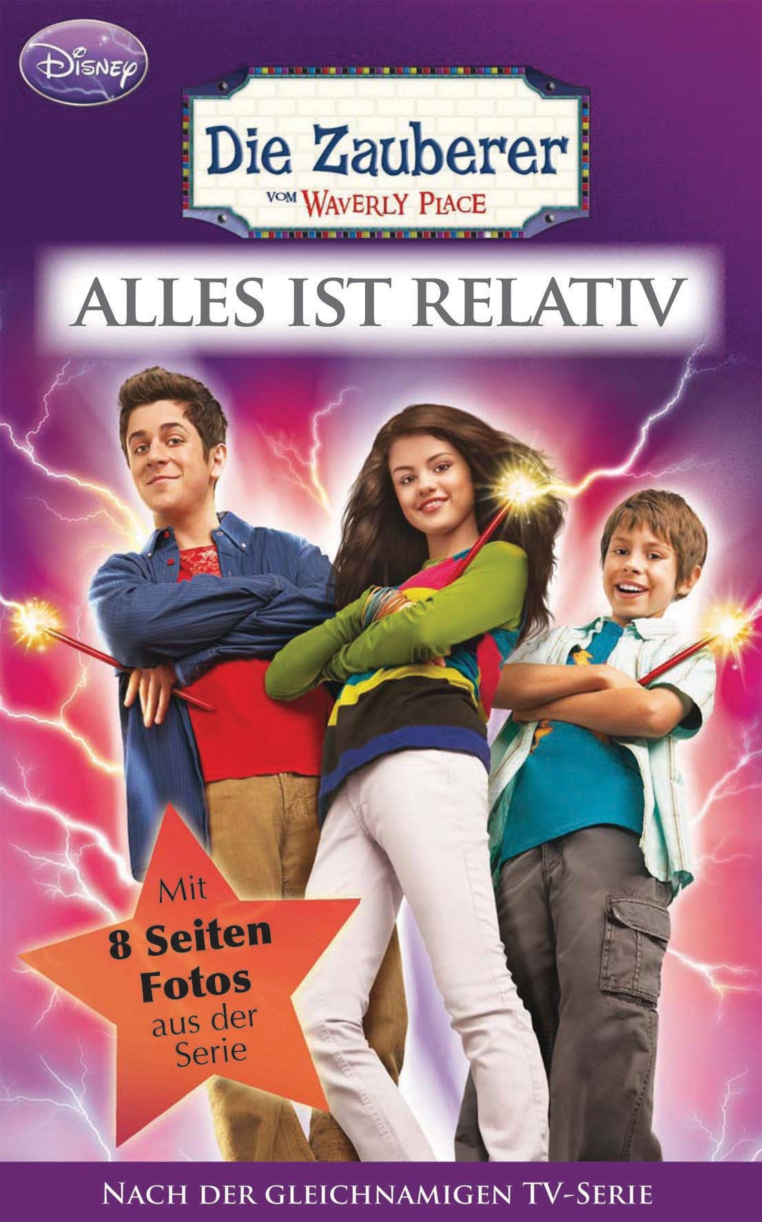 Disney: Die Zauberer vom Waverly Place 1: Alles ist relativ: nach der gleichnamiger TV-Serie
