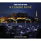R Comme René / Paris-Calvi Big Band