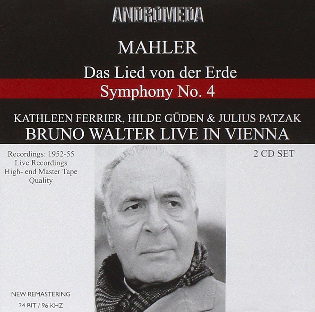 Bruno Walter in Vienna Live Recordings Mahler Symphony, No. 4, Das Lied von der Erde by Andromeda