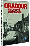 Oradour, retour sur un massacre