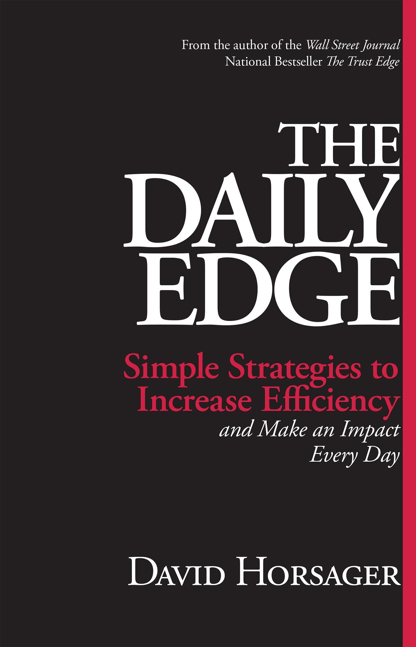 Read Online The Daily Edge: Simple Strategies to Increase Efficiency and Make an Impact Every Day ebook