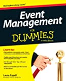 Event Management For Dummies (For Dummies Series)