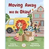 Moving Away Will Be Okay! (Moments With Massy ™)