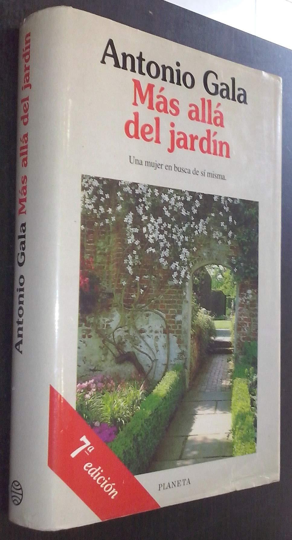 Mas alla del jardin Colección Autores españoles e hispanoamericanos: Amazon.es: Antonio Gala: Libros