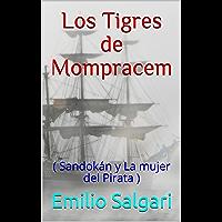 Los Tigres de Mompracem: ( Sandokán y La mujer del Pirata )