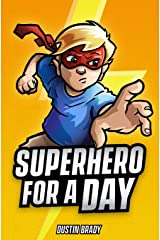 Superhero for a Day Paperback