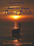 More than Magic: Danio's Prelude
