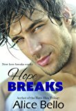Hope Breaks (The Hope Trilogy Book 1)