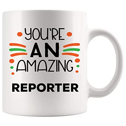 Amazon.com: You Are Amazing Awesome Reporter Mug Coffee Cup ...