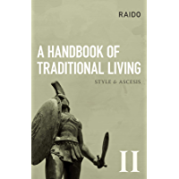 A Handbook of Traditional Living (English Edition)