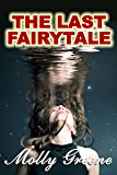 The Last Fairytale (Gen Delacourt Mystery Book 2)