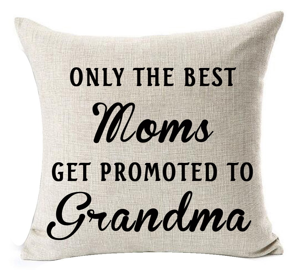 Andreannie Best Mother's Day Gifts Only The Best Moms Get Promoted to Grandma Blessing Cotton Linen Throw Pillow Case Cushion Cover Home Office Decorative Square 18 X 18 Inches