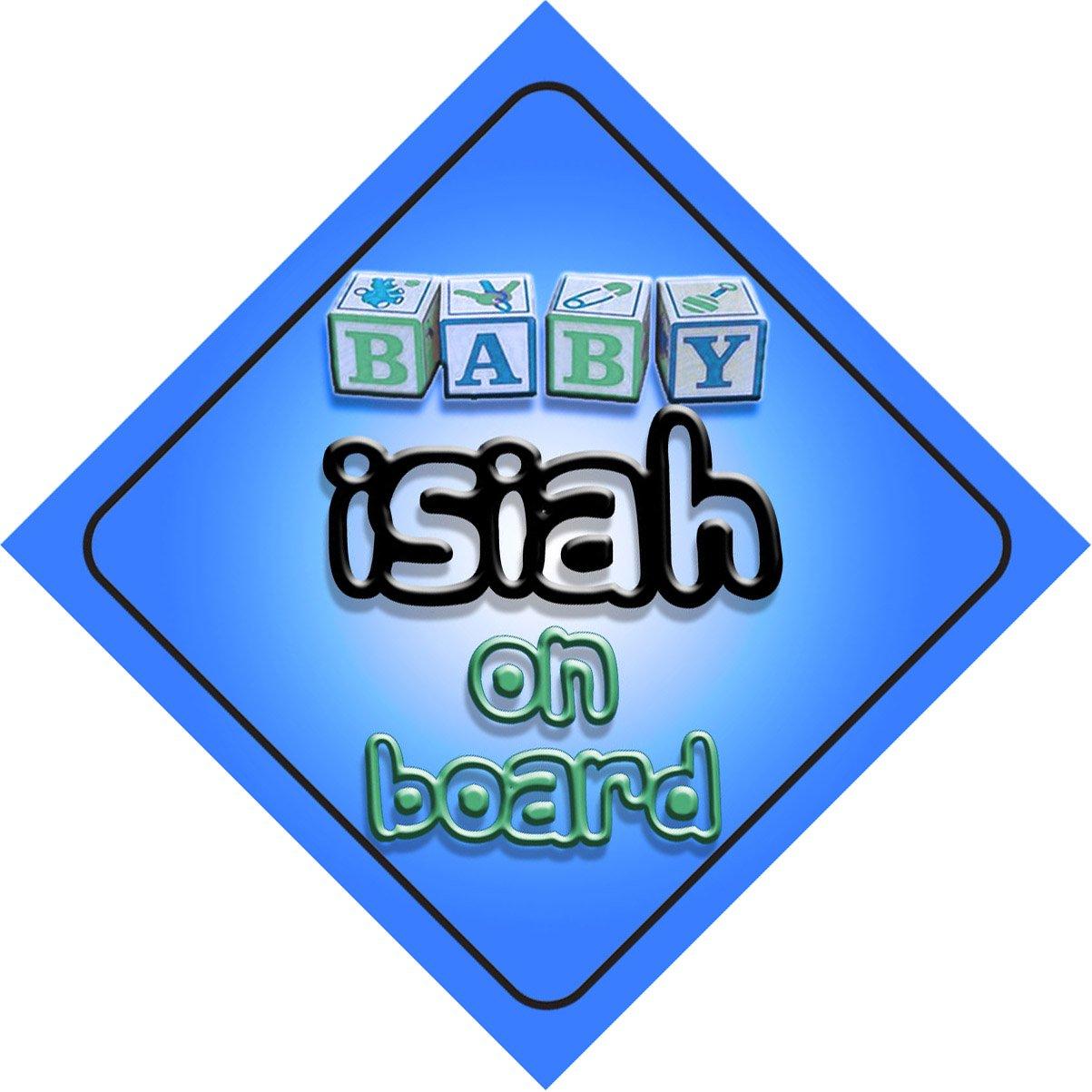 Bébé Garçon Isiah on Board fantaisie Panneau de voiture Cadeau/cadeau pour nouveau/enfant nouveau-né