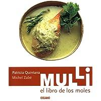 Mulli El Libro De Los Moles Mulli. The Book of Moles (Artes Visuales / Visual Arts) (Spanish Edition)