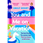 You and Me on Vacation (English Edition)
