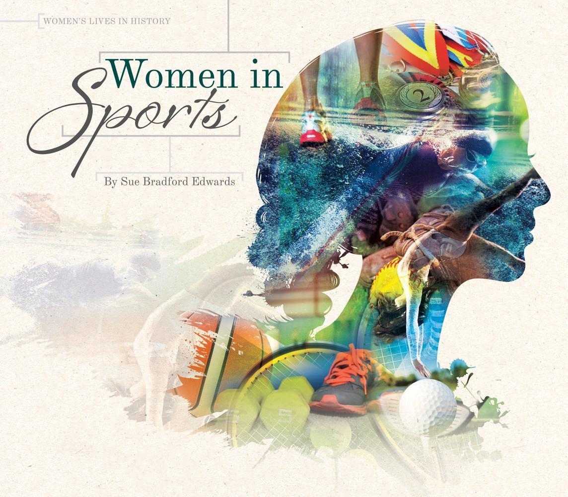 Download Women in Sports (Women's Lives in History) pdf epub
