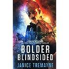 Bolder Blindsided: A gripping and nail biting supernatural thriller (A Zack Bolder Supernatural Thriller Book 1)