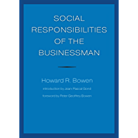 Social Responsibilities of the Businessman (University of Iowa Faculty Connections) (English Edition)