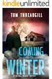 Coming of Winter (A Jeremy Winter Thriller Book 1)
