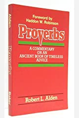 Proverbs: A Commentary on an Ancient Book of Timeless Advice