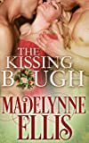 The Kissing Bough (Forbidden Loves)