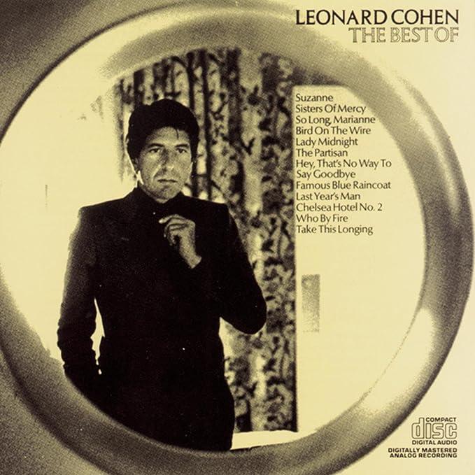 The Best Of Leonard Cohen Leonard Cohen Amazon Music