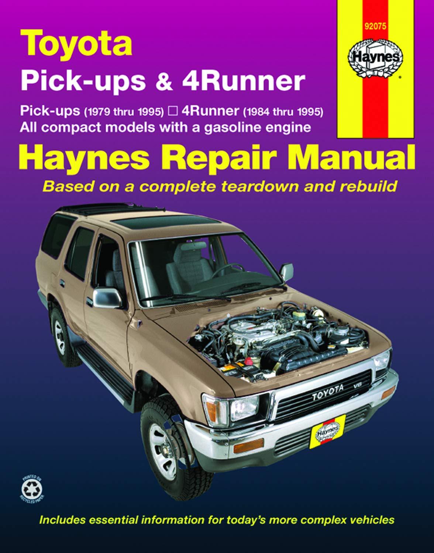Automotive Repair Manual Toyota Pick-ups /& 4-Runner 1979 thru 1995