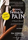 Ending Female Pain, A Woman's Manual, Expanded