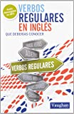 Verbos regulares en inglés que deberías conocer