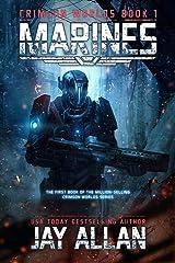 Marines (Crimson Worlds Book 1) Kindle Edition