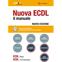 Nuova ECDL. Il manuale. Windows 7 Office 2010