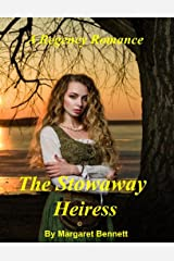 The Stowaway Heiress (A Clean and Sweet Regency Romance) Kindle Edition