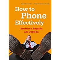 How to Phone Effectively. Business English am Telefon