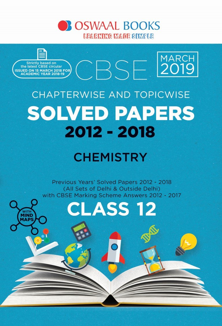 Oswaal CBSE Solved Papers Class 12 Chemistry Chapterwise and