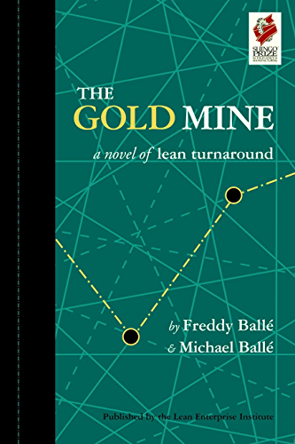 The Gold Mine: A Novel of Lean Turnaround (English Edition)