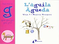 L'àguila Àgueda (gua Gue Gui Güe Güi): Juga