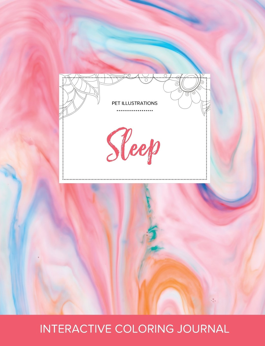 Read Online Adult Coloring Journal: Sleep (Pet Illustrations, Bubblegum) ebook