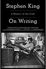 On Writing: A Memoir Of The Craft (A Memoir of the Craft (Reissue)) Kindle Edition