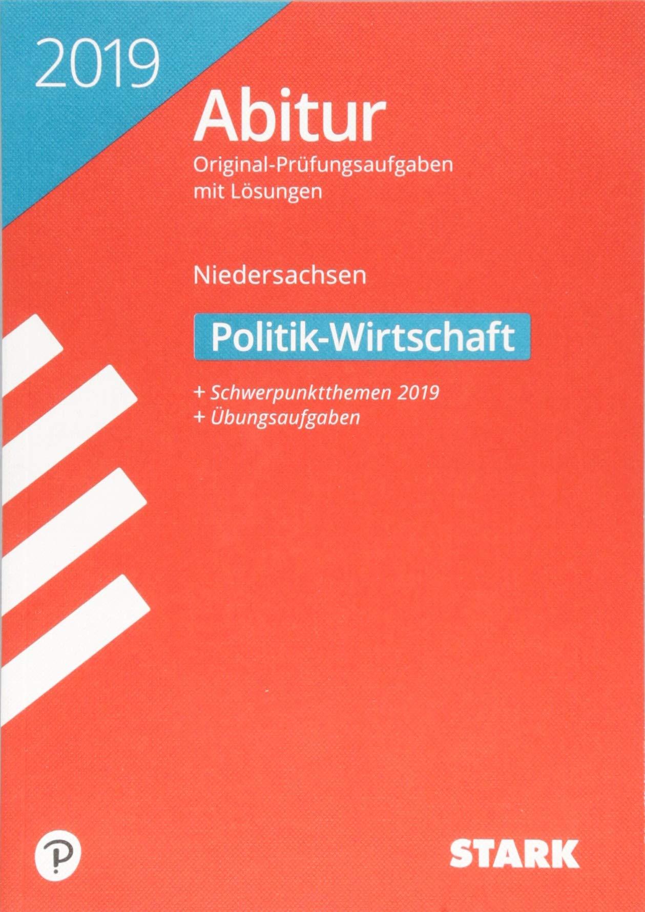 STARK Abiturprüfung Niedersachsen 2019   Politik Wirtschaft GA EA