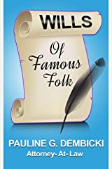 Wills of Famous Folk Kindle Edition
