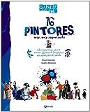 Saber más - 16 PINTORES muy, muy importantes (Castellano - A Partir De 8 Años - Álbumes - Saber Más)