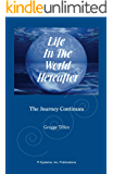 Life in the World Hereafter: The Journey Continues
