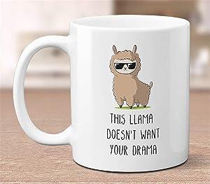 This Llama Doesnt Want Your Drama funny llama coffee mug gift for her pun mug office mug mug for friend humor mug