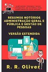 Resumos Notórios: Administração Geral e Pública e Gestão de Pessoas - Versão Estendida eBook Kindle