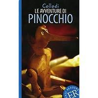 Le avventure di Pinocchio: Italienische Lektüre für das 2.und 3. Lernjahr. Gekürzt, mit Annotationen (Easy Readers (Italienisch))