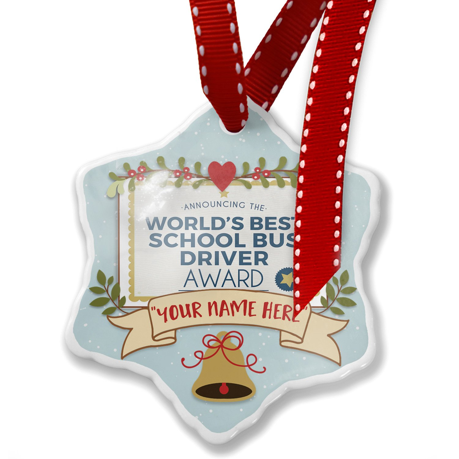 Add Your Own Custom Name, Worlds Best School Bus Driver Certificate Award Christmas Ornament NEONBLOND