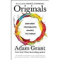 Originals: How Non-Conformists Change the World